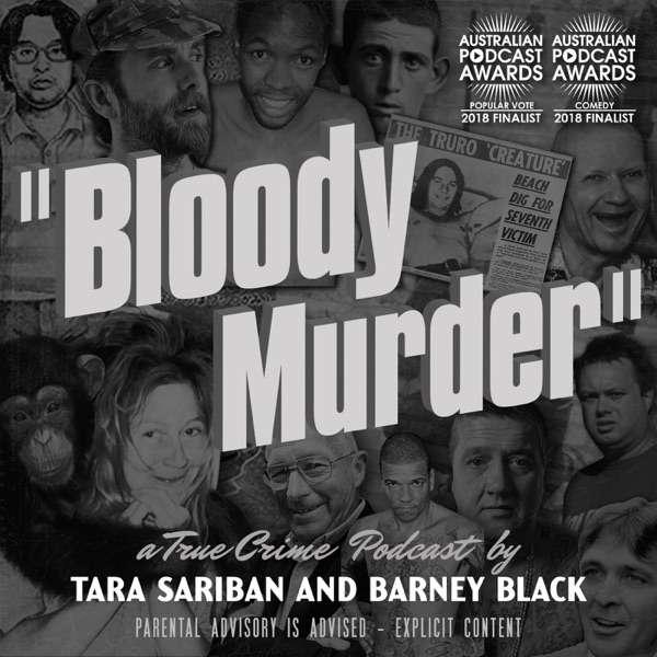Bloody Murder – A True Crime Podcast