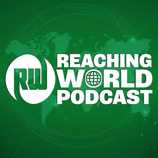 Reaching World Podcast