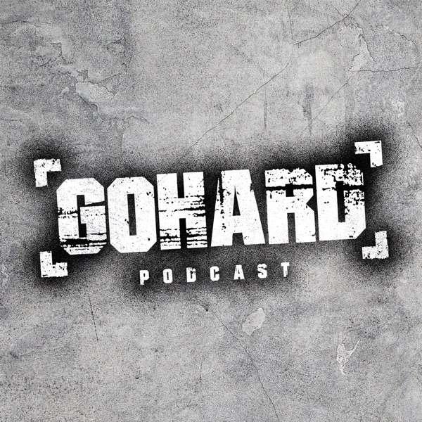 GoHard Podcast