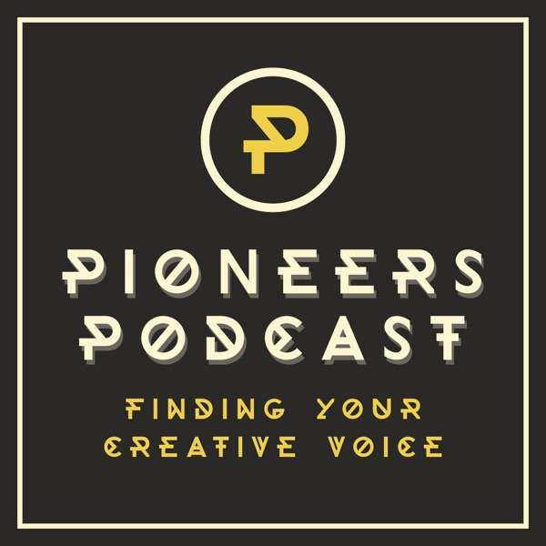 Pioneers Podcast