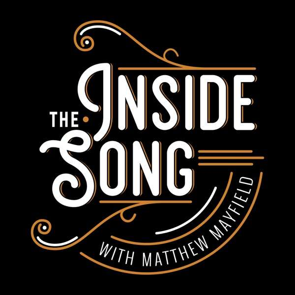 Inside the Song with Matthew Mayfield