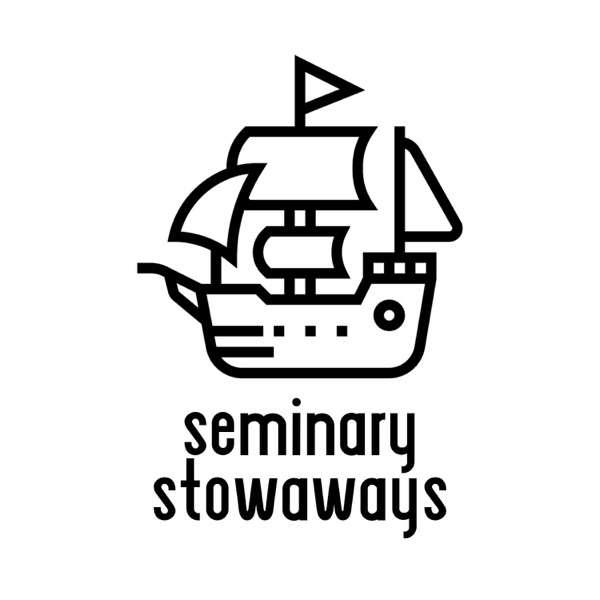 Seminary Stowaways