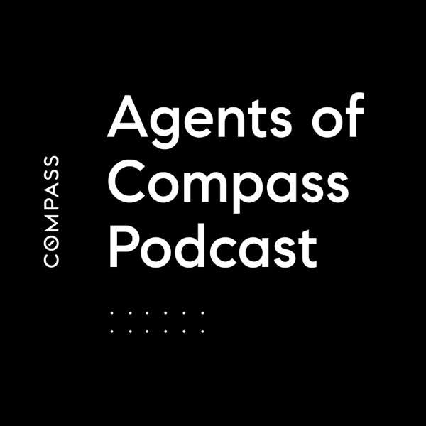 Agents of Compass Podcast