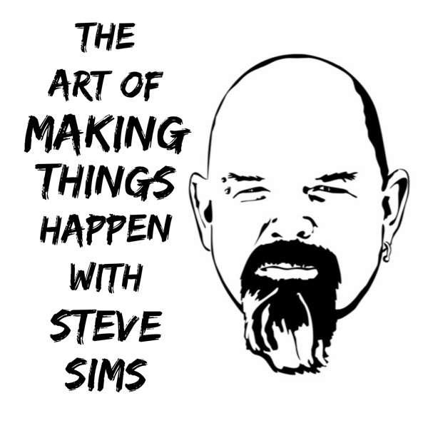 The Art of Making Things Happen (Bluefishing)  Steve Sims