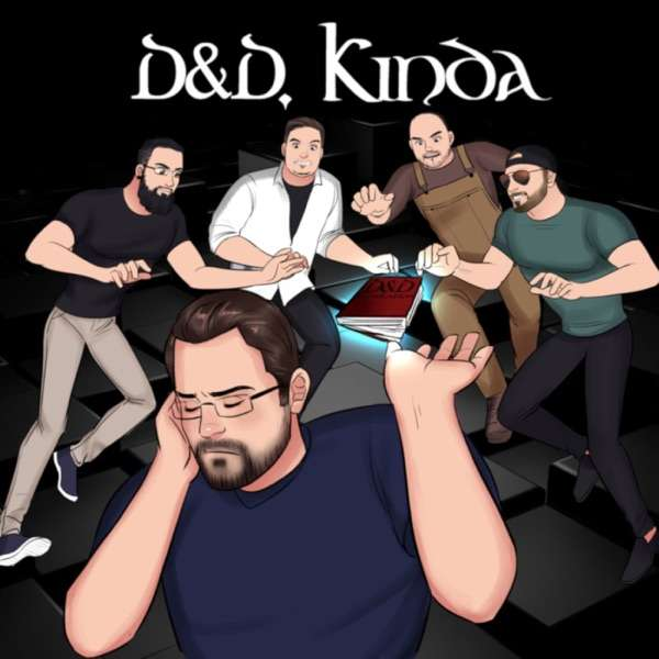 D&D, Kinda