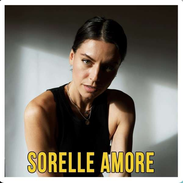 Sorelle Amore Podcast