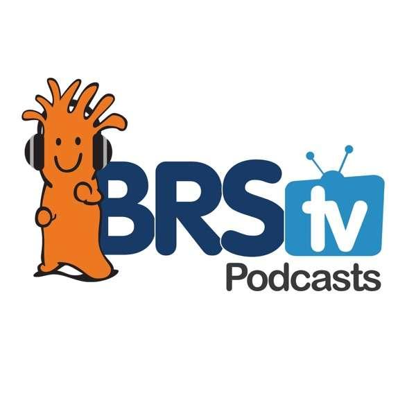 BRStv Podcasts