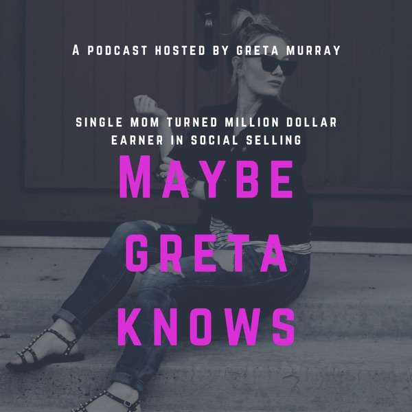 Maybe Greta Knows