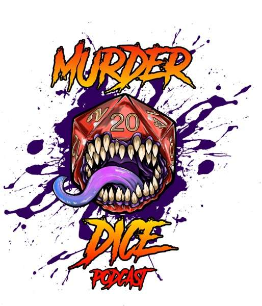 Murder Dice – A 5e Dungeons & Dragons Podcast