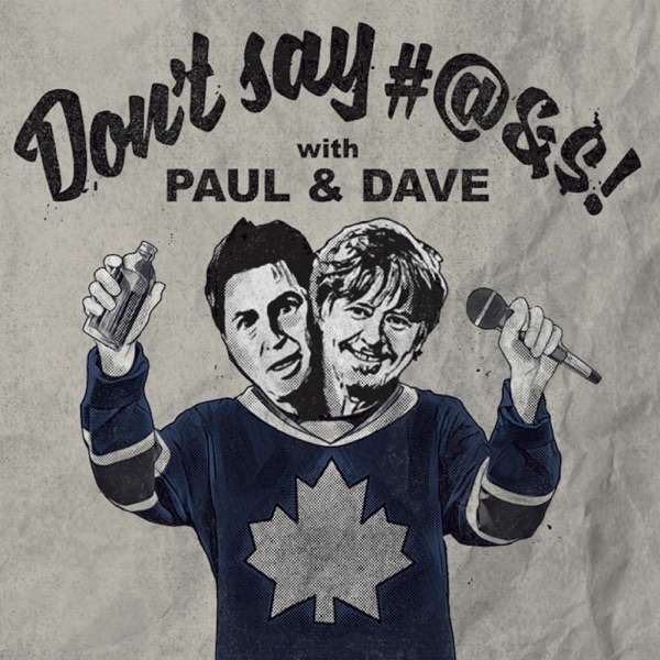 Don't Say…with Paul & Dave