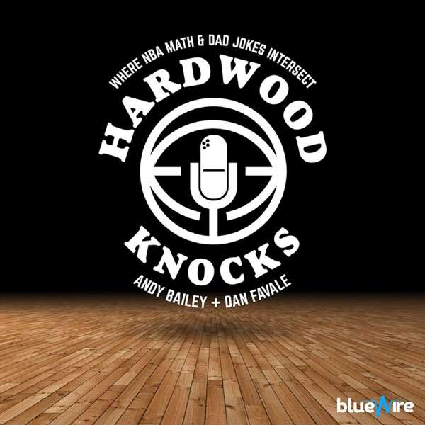 Hardwood Knocks: An NBA Podcast