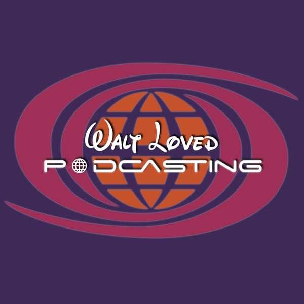 Walt Loved Podcasting