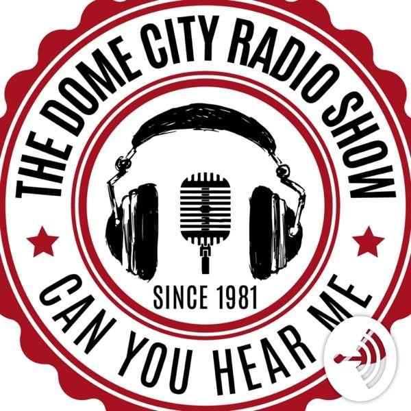 The DomeCityRadioShow