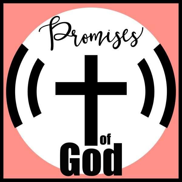 Promises of God Podcast