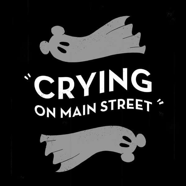 Crying on Main Street
