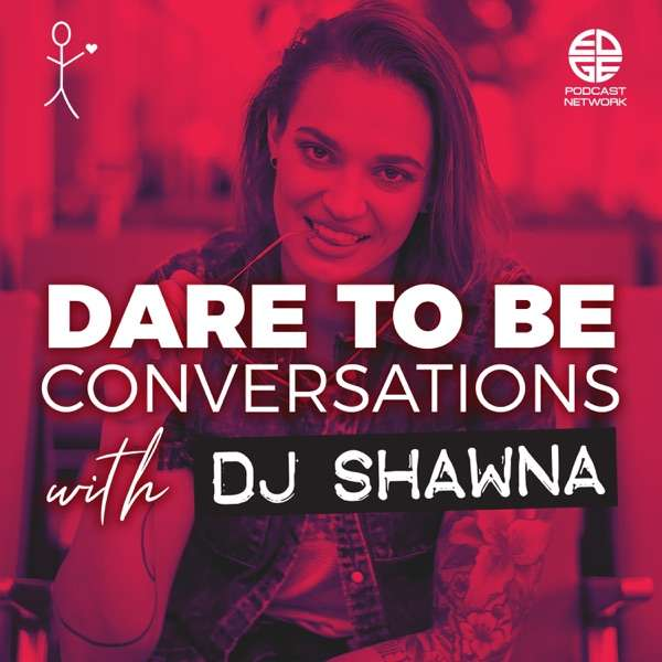 Dare To Be Conversations
