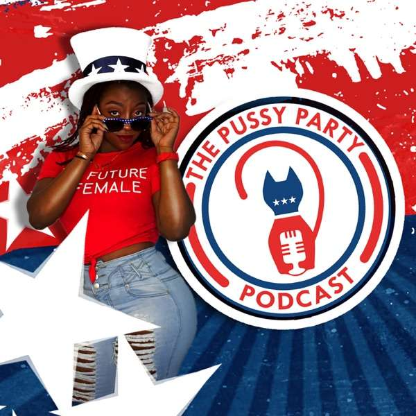 The Pussy Party Podcast