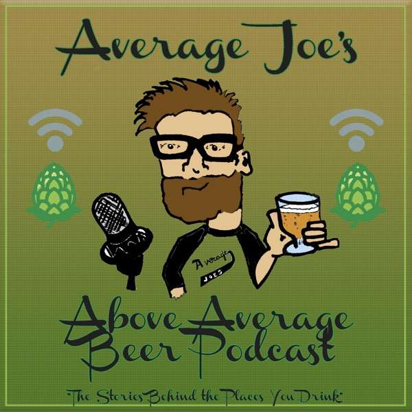 Average Joe's Above Average Beer Podcast