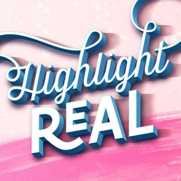 Highlight REAL