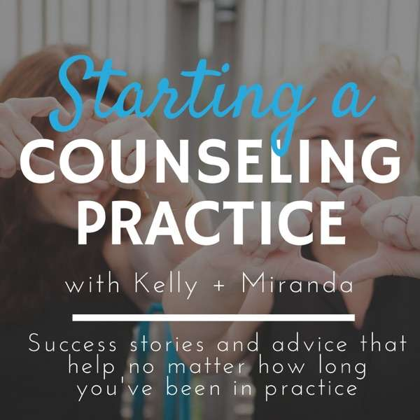Starting a Counseling Practice with Kelly + Miranda from ZynnyMe