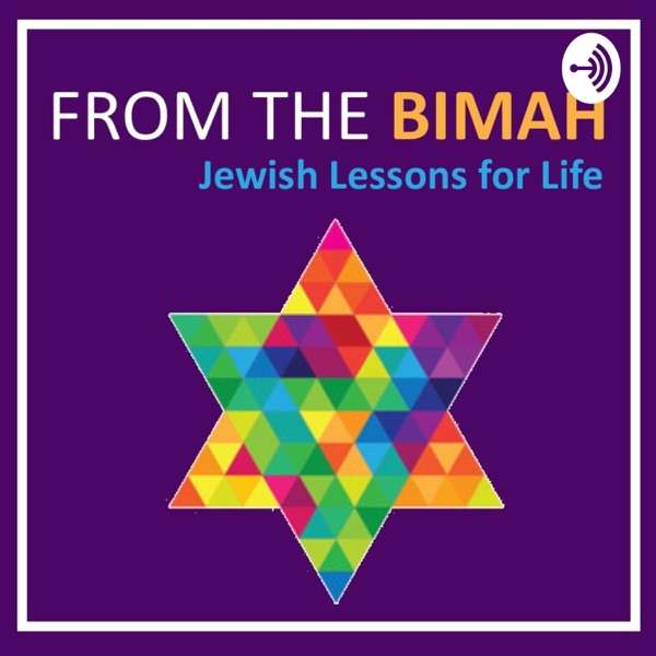 From the Bimah: Jewish Lessons for Life