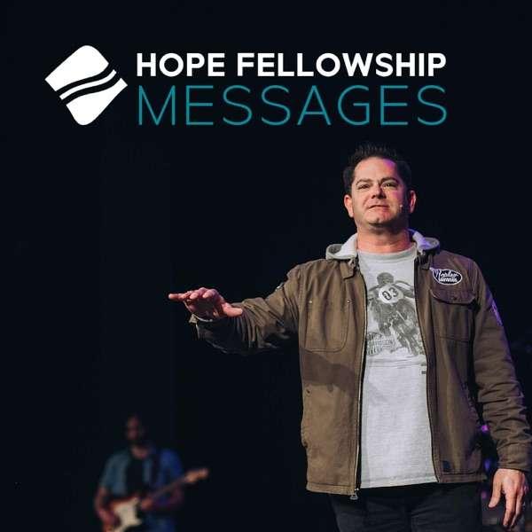 Hope Fellowship Teaching Podcast
