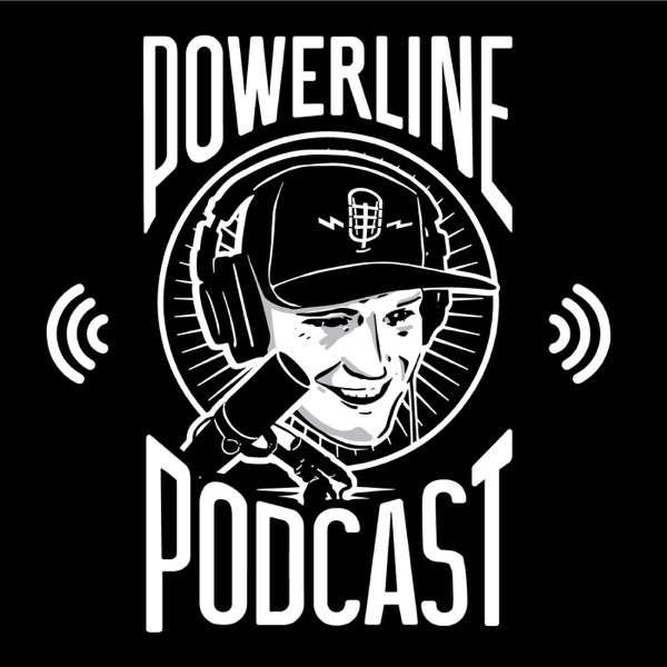 Powerline Podcast