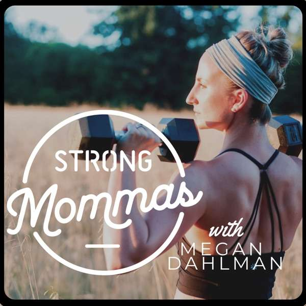 The Strong Mommas Podcast