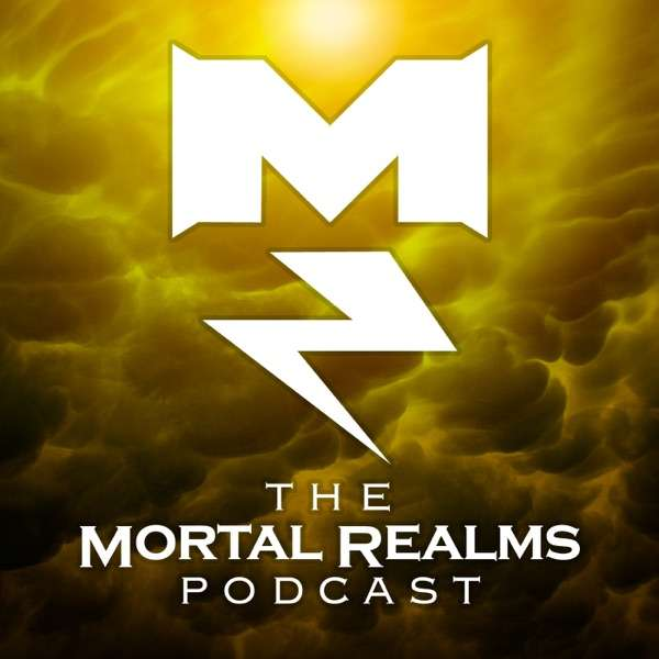The Mortal Realms – A Warhammer: Age of Sigmar Podcast