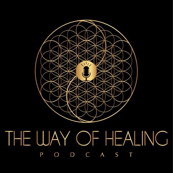 The Way of Healing Podcast
