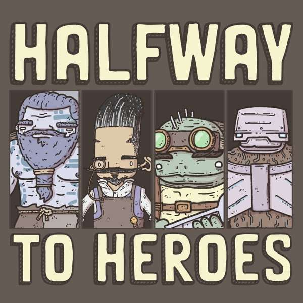 Halfway to Heroes – A D&D 5e Actual Play Podcast