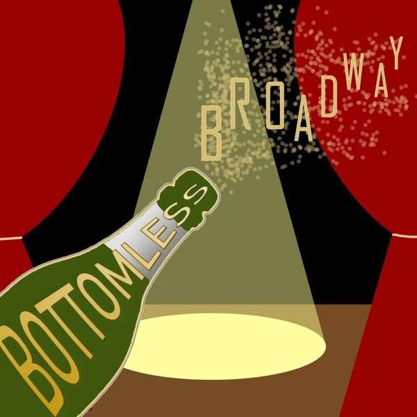 Bottomless Broadway