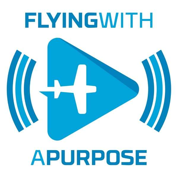 Flying With a Purpose