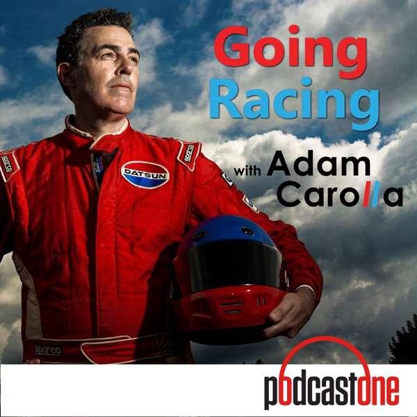 Going Racing with Adam Carolla