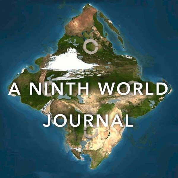 A Ninth World Journal