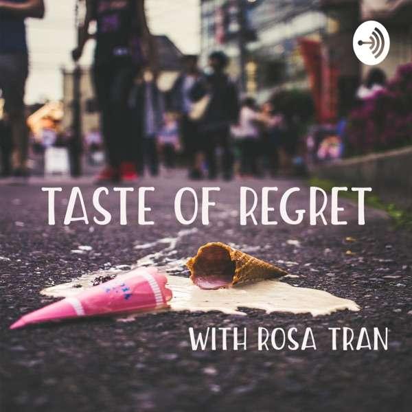 Taste of Regret
