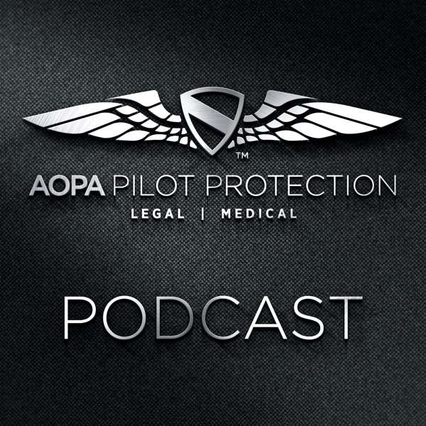 Pilot Protection Services Podcast- Aviation Podcast