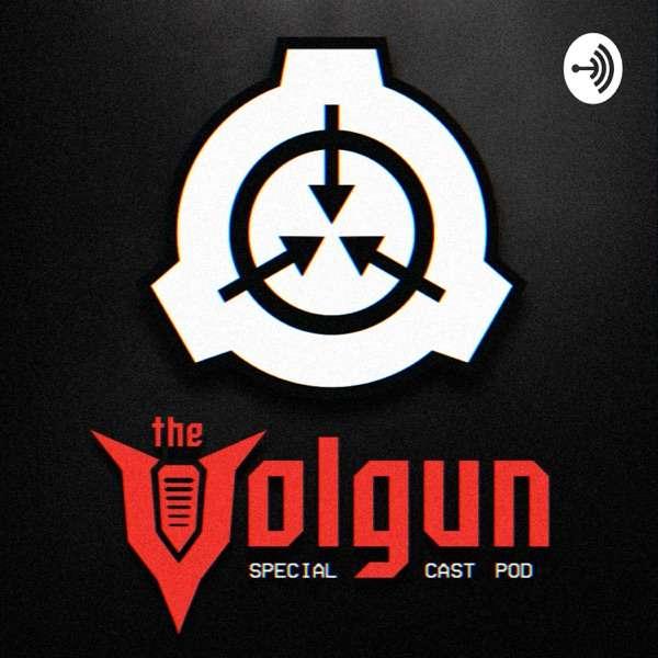 TheVolgun – Special Cast Pod