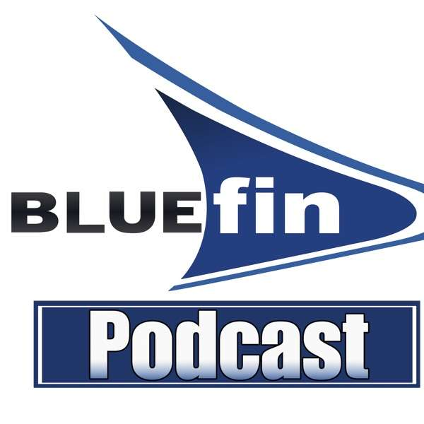 The Bluefin Podcast