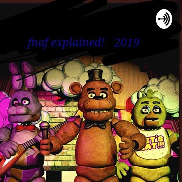 Five Nights At Freddys, Everything Explained!
