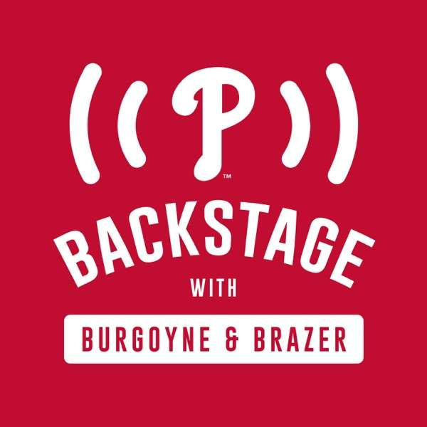 Phillies Backstage with Brazer and Burgoyne