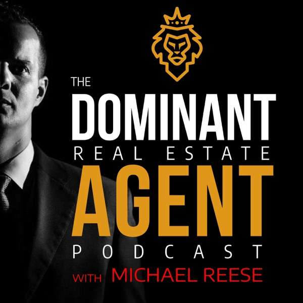 The Dominant Real Estate Agent