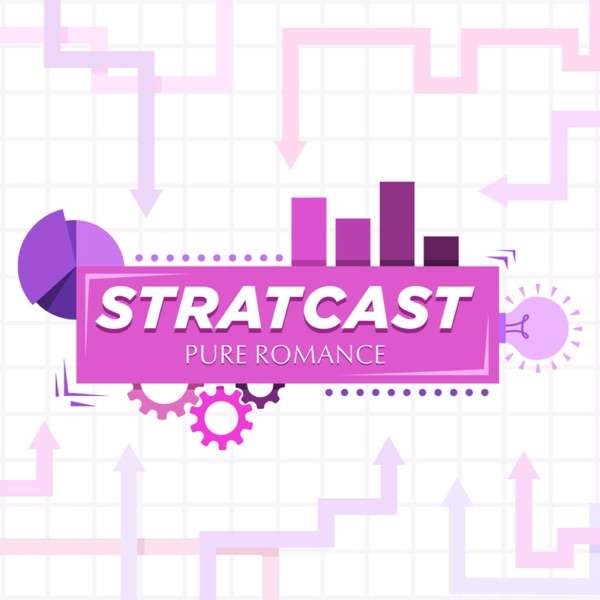 STRATCAST from the Pure Romance Strategy Team