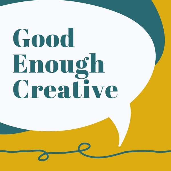 Good Enough Creative