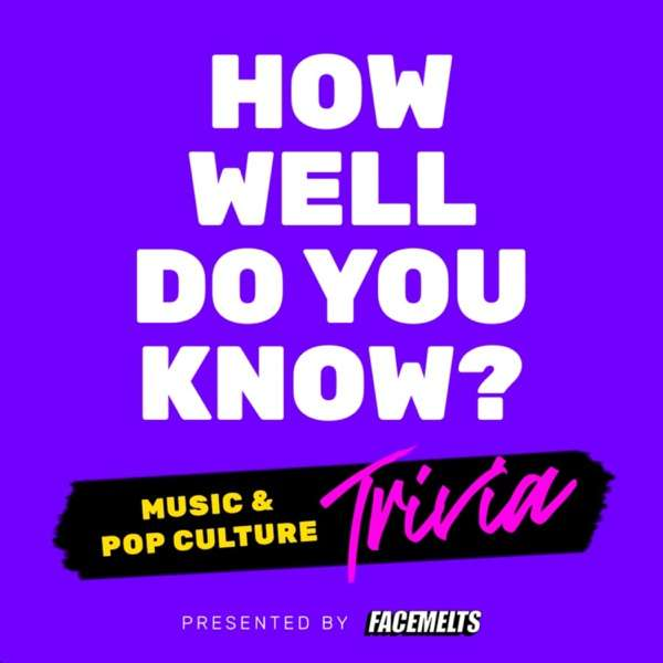 How Well Do You Know?   Music Trivia