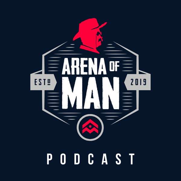 Arena of Man Podcast