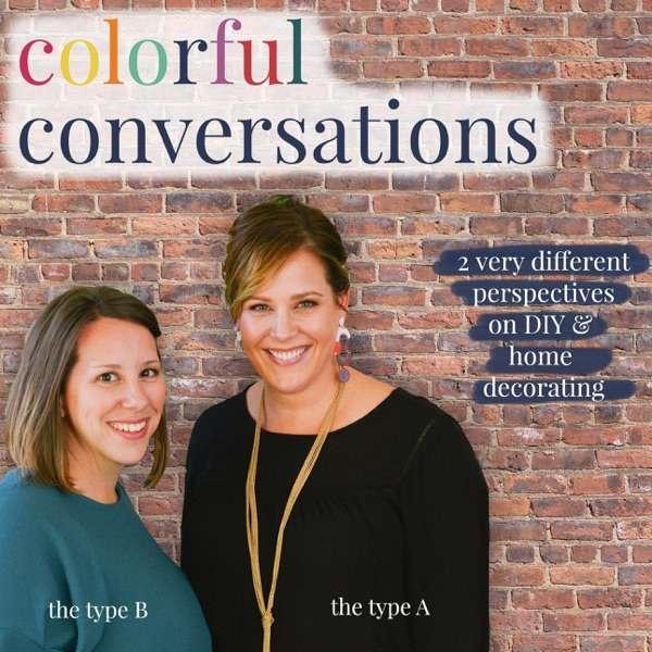 Colorful Conversations: DIY & Home Design