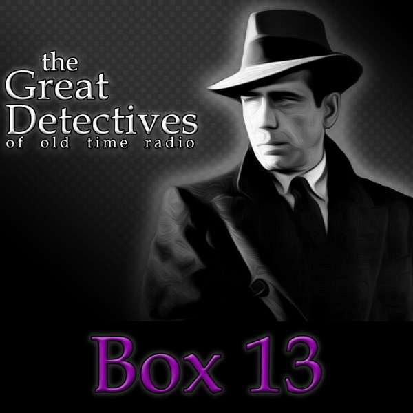 The Great Detectives Present Box 13