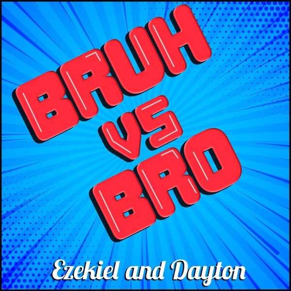 Bruh-vs-Bro
