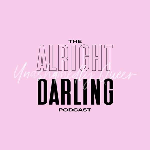 Alright Darling